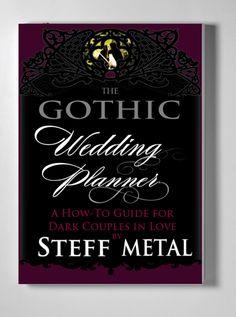Plan your Grymm & Epic wedding with the Gothic Wedding Planner   Offbeat Bride