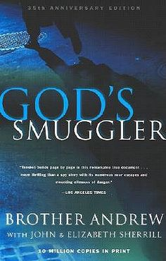 God's Smuggler by Brother Andrew -  From WWII in the Netherlands to smuggling Bibles into Russia. . .wonderful, fascinating stories.