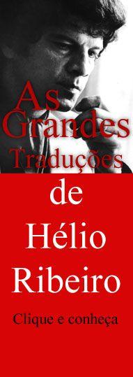 As grandes traduções de Hélio Ribeiro