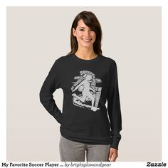 My Favorite Soccer Player Grandma Shirt - Fashionable Women's Shirts By Creative Talented Graphic Designers - #shirts #tshirts #fashion #apparel #clothes #clothing #design #designer #fashiondesigner #style #trends #bargain #sale #shopping - Comfy casual and loose fitting long-sleeve heavyweight shirt is stylish and warm addition to anyone's wardrobe - This design is made from 6.0 oz pre-shrunk 100% cotton it wears well on anyone - The garment is double-needle stitched at the bottom and…