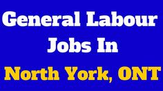 General Labour Jobs in North York