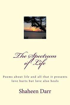 The Spectrum of Life (Soul Searching Book 2) by Shaheen Darr, http://www.amazon.com/dp/B00L2FQHVI/ref=cm_sw_r_pi_dp_YseZub0V8HW9Z