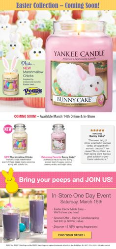 Peeps Candle Release Date is Friday March 14th &the  In-store Easter Event is Saturday March 15th at Yankee Candle Company.