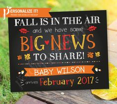 Autumn Pregnancy Announcement Sign Poster Chalkboard Fall Air Big News Leaves // Personalized Printable // 8x10 OR 11x14 // Custom Colors by PeachyPeanutPrints on Etsy https://www.etsy.com/listing/470172054/autumn-pregnancy-announcement-sign