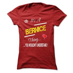 (Tshirt Most Discount) Its a BERNICE Thing Shirts of week Hoodies, Tee Shirts