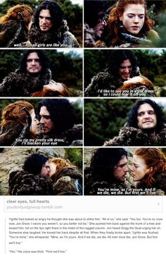 You're mine! I like in ASOIAF and GOT this is always the ultimate declaration of love.  Almost like saying I've looked all around and you are the only one worth having
