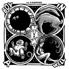 The Yawpers - Boy in a Well [Explicit]