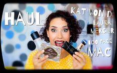 Haul de maquillaje Laura Mercier | Kat Von D | Too Faced | MAC