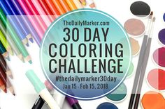 "Hi, my dear color enthusiasts. February is right around the corner for the Coloring Challenge. ""The Daily Marker 30 Day Coloring Challenge"" I am Sharpie Markers, Crazy Bird, Card Making Tutorials, Art Tutorials, Lettering Tutorial, Hand Lettering, Tombow, To Color, 30 Day Challenge"