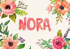 Custom watercolor lettering, name Nora. Nora Name, Name Drawings, Name Paintings, Typography Images, Watercolor Lettering, Baby Mine, Name Art, Painted Letters, Name Design