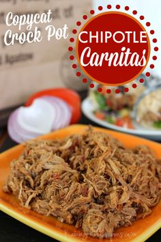 Crock Pot Copycat Chipotle Carnitas - 15 Most Influential Chipotle Copycat Recipes Crockpot Dishes, Crock Pot Slow Cooker, Crock Pot Cooking, Pork Dishes, Slow Cooker Recipes, Crockpot Recipes, Cooking Recipes, Chipotle Copycat Recipes, Pork Recipes