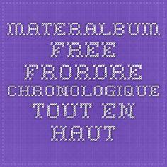 materalbum.free.frordre chronologique tout en haut Mario, Periodic Table, Free, Bouquets, Timeline, Top, Periodic Table Chart, Periotic Table