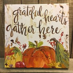 Grateful Hearts Gather Here, Fall Art, Thanksgiving Décor, Pumpkins, artist Haley Bush Autumn Painting, Autumn Art, Pumpkin Painting, Fall Paintings, Pumpkin Pictures, Holiday Images, Holiday Ideas, Pumpkin Art, Ink Pen Drawings