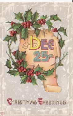 Antique-CHRISTMAS-POSTCARD-c1907-20-Holly-Dec-25-Embossed-Snowy-Gold