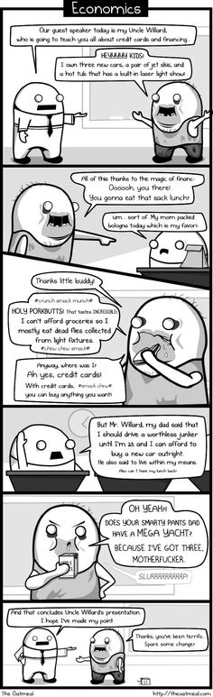 The Oatmeal - what we should have been taught in high school economics