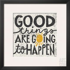 Good Things are Going to Happen, by Michael Mullan