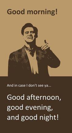 Truman Show-i love saying this!