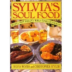 Sylvia's Soul Food-Recipes From Harlem's World-Famous Restaurant-(Nov 20, 1992) (collectibles from 50.00-75.00)