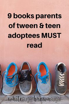 9 books you must read if you're parenting a tween or teen adoptee. #adoption #adoptee #adoptivefamily #whitesugarbrownsugar