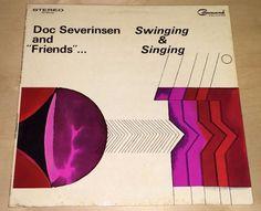 Doc Severinsen And Friends Swinging & Singing 33 rpm Record LP Ex Vinyl Jazz