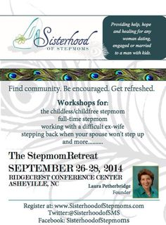 Join us at the Stepmom Retreat! A weekend to find community, be encouraged and get refreshed. Please share with other stepmoms. We are here to serve YOU! Foster Parenting, Parenting Books, Single Parenting, Childfree, Foster Family, G Man, Ex Wives, Modern Family, Did You Know