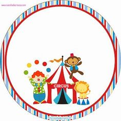 Kit Festa Circo Para Imprimir Grátis:
