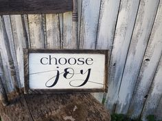 Choose Joy Rustic Distressed Framed Farmhouse Wood Sign 8x15 Custom Size Available by LibertyHouseDesigns on Etsy https://www.etsy.com/listing/470826193/choose-joy-rustic-distressed-framed