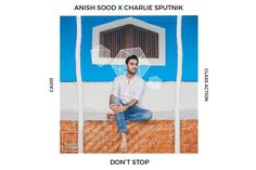 MUMBAI: Anish Sood, who has become one of the most sought after artists to break through the Indian dance music scene, is all set to release a new single 'Don't Stop' collaborating with LA-based singer-songwriter, Charlie Sputnik. The release also marks the launch of Anish's new label 'Class Action'. He will be launching the new single on 22 December 2016. The more interesting bit of news is the brand-new single 'Don't Stop' will be launched off his new label 'Class Action&#39...