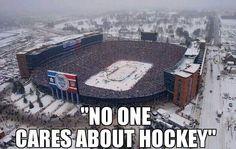 No one like Hockey. Lol
