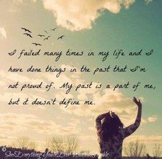 my past does not define me.