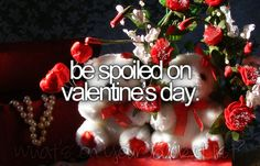 Be Spoiled on Valentines Day