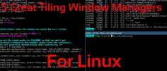 5 Great Tiling Window Managers for #Linux