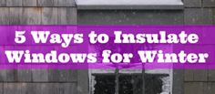 Bringing You The Best In Jersey Shore Living For 72 Years! It's getting colder out! 5 Ways to Insulate Your Windows for Winter- We're getting cellular shades for our new home, perfect! Cellular Shades, Home Fix, Up House, Home Repairs, Do It Yourself Home, Home Hacks, Save Energy, Insulation, Home Projects