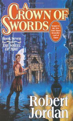 ✿ A Crown of Swords ~ Wheel of Time Book 7 ~ by Robert Jordan ✿
