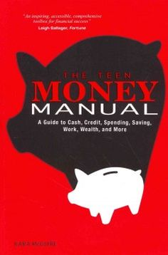 The Teen Money Manual by Kara McGuire - Provides a comprehensive guide for teenagers to saving, spending, and earning money, and includes information on starting a business, preparing for interviews, opening a bank account, and purchasing car and property insurance.