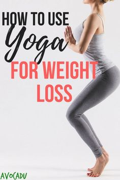 Use Yoga workouts For Weight Loss At home? Yoga exercices For Weight Loss do at home Practicing yoga may also help you develop musc. Quick Weight Loss Tips, Weight Loss Help, Yoga For Weight Loss, Losing Weight Tips, Weight Loss Goals, Weight Loss Transformation, Weight Loss Motivation, Weight Loss Journey, Weight Gain