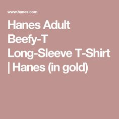 Hanes Adult Beefy-T Long-Sleeve T-Shirt | Hanes (in gold)