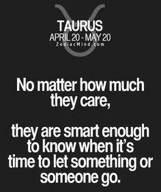 Smart enough . . . usually . . . though sometimes it may take a while. We're not exactly the best at letting go of those we truly love and care for.