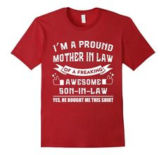 Proud Mother in Law of Son In Law Mother's Day T-Shirt