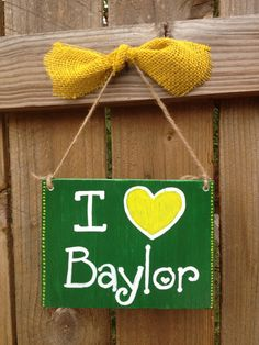 I heart Baylor Hand Painted Sign - Baylor Bears