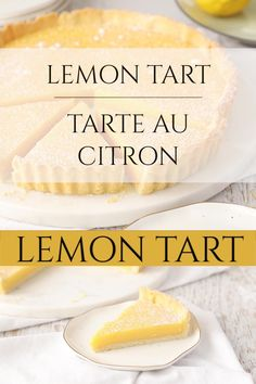 Wedding Cake Recipes 772648879806382313 - This traditional French Lemon Tart/ Tarte Au Citron recipe is one of my favorite tangy desserts! It's made of a classic sweet tart crust and a creamy & buttery lemon custard filling. Lemon Dessert Recipes, Custard Recipes, Tart Recipes, Baking Recipes, Custard Recipe No Bake, Lemon Curd Dessert, Tart Crust Recipe, Dessert Tarts, Meyer Lemon Recipes