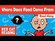 Where Does Our Food Come From | How is it Made | Made by Red Cat Reading - YouTube Cat Reading, Kids Reading, Curious Kids, Farm Theme, Red Cat, Health Lessons, Reading Levels, Learn To Read, Read Aloud