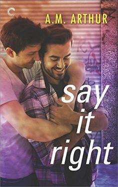 Say It Right (All Saints) by A.M. Arthur https://www.amazon.com/dp/B01ERP4IKQ/ref=cm_sw_r_pi_dp_U_x_bOnuAbJ6XR2D4