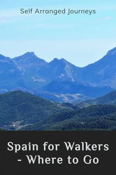 Tips and suggestions for some of the best places to go for a walking holiday in Spain and its islands. #hiking #walking #Spain
