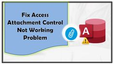 Know the reasons why Attachment control not working in Access and what associated problems occurs with this. Learn how to fix Access attachment control not working problem. Windows Operating Systems, Microsoft, Learning, Studying, Teaching, Onderwijs