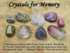 Crystals for Memory — Enhance your memory with Pyrite, Clear Quartz, Rhodonite, or Fluorite. Carry with you when you are studying or when you are taking an exam. — Related Chakras: Third Eye and Crown Crystal Healing Stones, Crystal Magic, Crystal Grid, Crystals And Gemstones, Stones And Crystals, Gem Stones, Les Chakras, Crystal Meanings, Gemstones Meanings
