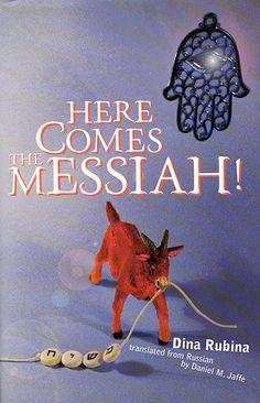 "Dina Rubina. ""Here Comes the Messiah!"". Дина Рубина. ""Вот идет Мессия!"" в переводе на английский язык. Издательство: Zephyr Press, 2000"