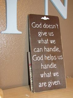 God Helps Us Handle What We Are Given Wood by CAPrimlover on Etsy