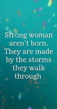 We all want to be strong and unstoppable. You can't allow those storms to slow you down from reaching your dreams. Self Love Quotes, Wise Quotes, Quotable Quotes, Words Quotes, Quotes To Be Strong, Zen Quotes, Thank You Quotes, Strong Women Quotes, Sayings