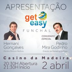 O Dir. Marketing Pedro Mira Godinho da #GetEasy vai estar na Madeira !!! Não percam dia 2 de Abril no Casino da Madeira.  Mais info: http://www.geteasygroup.com/eventos/3302